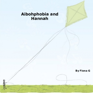 Aibohphobia and Hannah