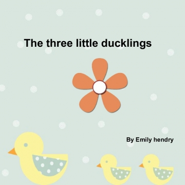 The three little ducklings