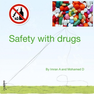 Safety With Drugs