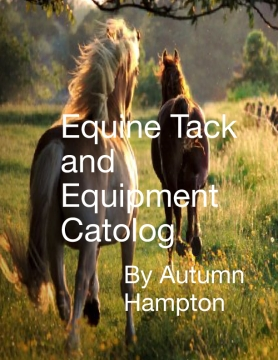 Equine Tack and Equipment Catalog