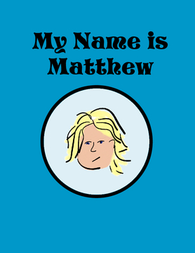 My Name is Matthew