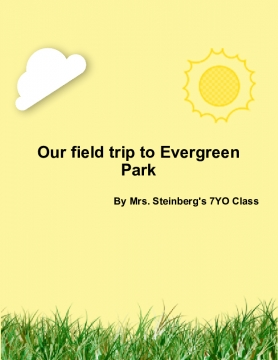 Our Field Trip to Evergreen Park