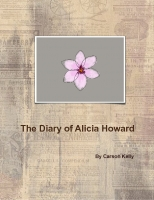 The Diary of Allicia Howard