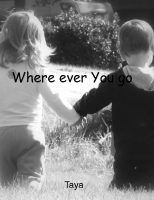 Where ever you go