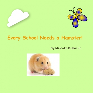 Every School Needs a Hamster!