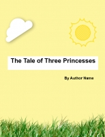 The Tale of Three Princesses