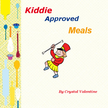 Kiddie Approved Meals