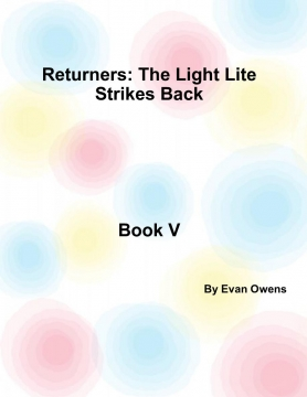 Returners: The Light Lite Strikes Back