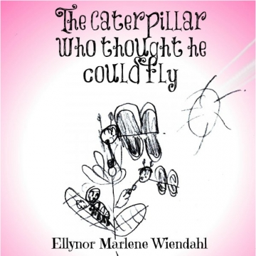 The caterpillar who thought he could fly.