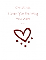 Christina, I loved you the way you were