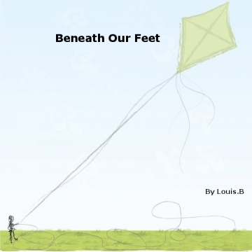 Beneath Our Feet by Louis B
