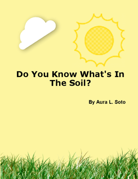 Do You Know What's In The Soil?