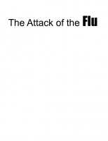 The Attack of the Flu