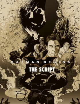Batman Begins: The Script