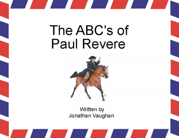 The ABC's of Paul Revere