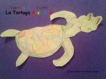The Rainbow Turtle/ La Tortuga Arco Iris