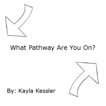 What Pathway Are You On?