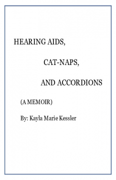 Hearing Aids, Cat-naps and Accordions