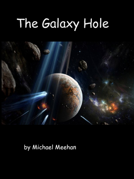 The Galaxy Hole