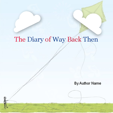 The Diary of Way Back Then