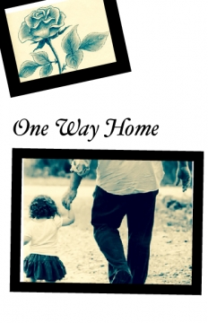 One way home