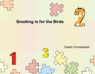 Smoking is for the Birds