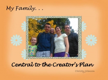 The Family, Central to the Creator's Plan
