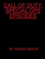 CALL OF DUTY:SPECIAL OPS EPISODS