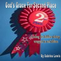 God's Grace for Second Place