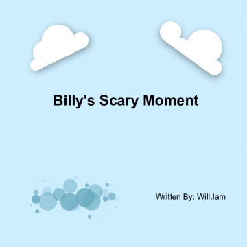 Billy's Scary Moment