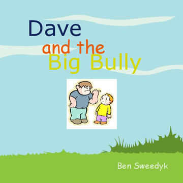 Dave and the Big Bully