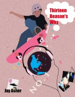 Thirteen Reason's Why