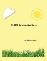 My Summer Adventures of 2010