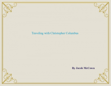 Traveling with Christopher Columbus