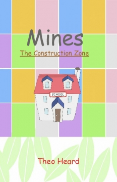 Mines: The Construction Zone