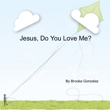 Jesus, Do You Love Me?
