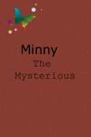 Minny the Mysterious