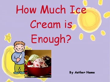 How Much Ice-Cream Is Enough?