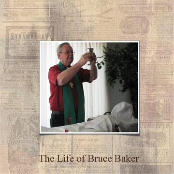 The life of Bruce Baker