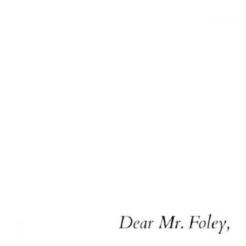 Dear Mr. Foley