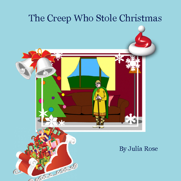 The Creep Who Stole Christmas