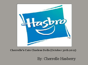 Cherrelle's Cute Clueless Dolls (October 30th 2011)