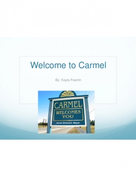 Carmel Welcomes You