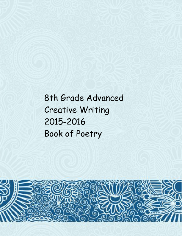 advanced creative writing Advanced creative writing is a semester-long course that teaches you the ins and outs of writing fiction, poetry, nonfiction, and drama yup—drama because you so need more of that in your life.