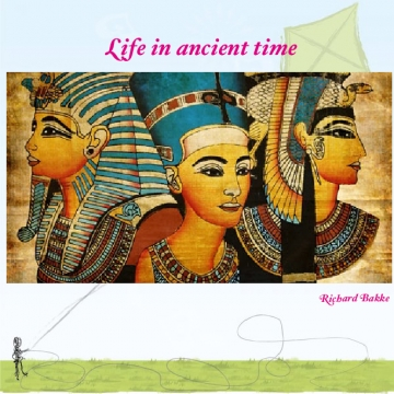 Life in ancient time