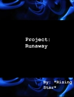 Project: Runaway