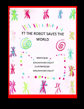 TT the Robot Saves the World