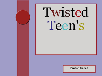 Twisted Teen