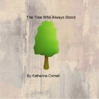 The Tree Who Always Stood