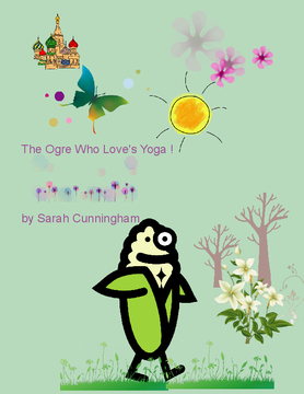 The Ogre who loved to do Yoga.